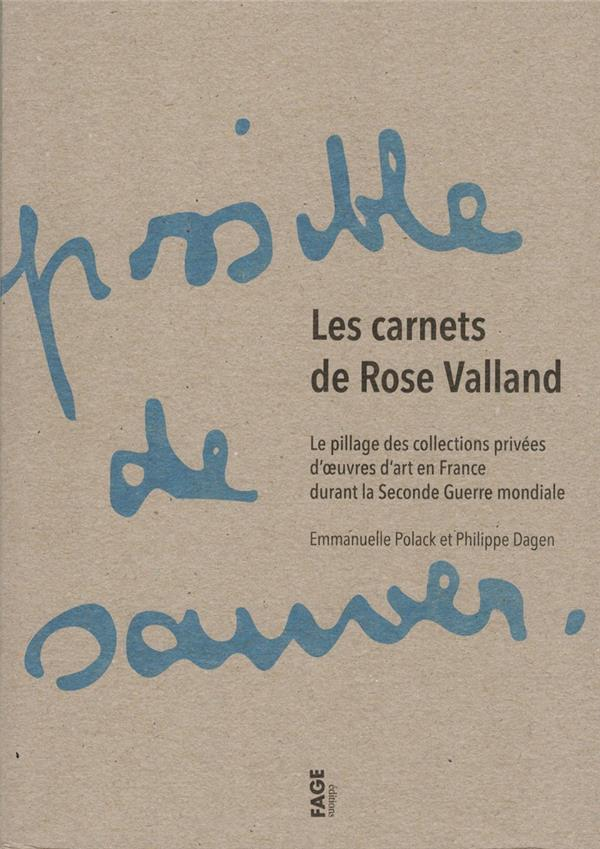 - LES CARNETS DE ROSE VALLAND NED - LE PILLAGE DES COLLECTIONS PRIVEES D'OEUVRES D'ART EN FRANCE DURAN